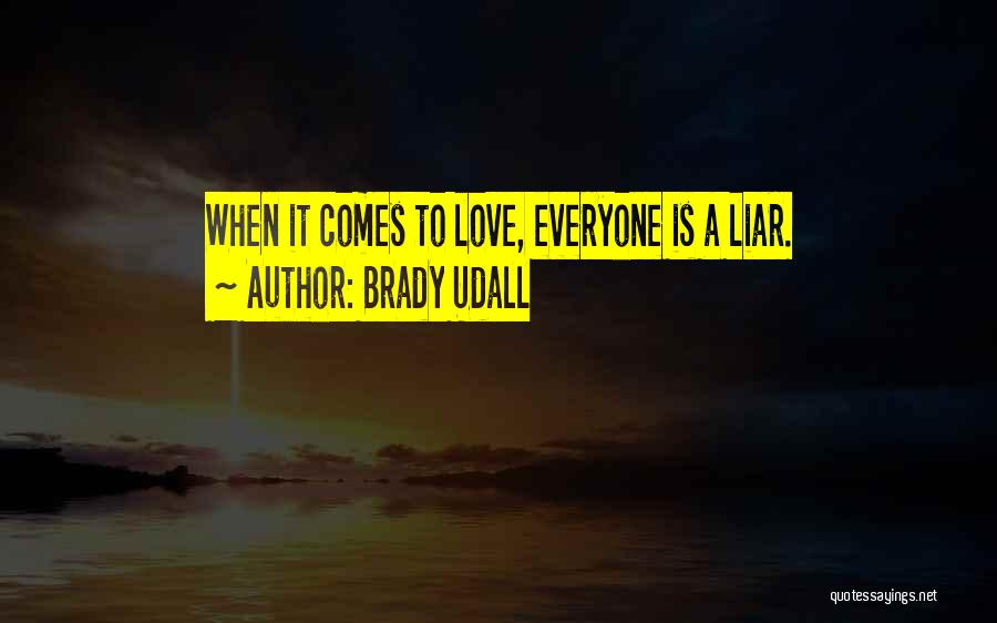 Brady Udall Quotes 828761