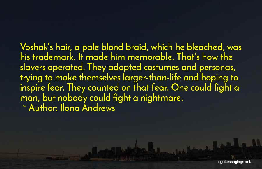 Braid My Hair Quotes By Ilona Andrews