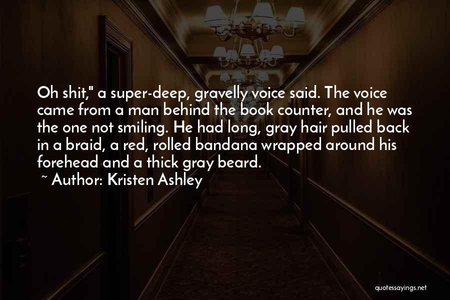 Braid My Hair Quotes By Kristen Ashley