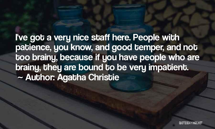 Brain Intelligence Quotes By Agatha Christie