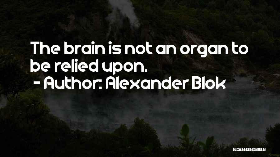 Brain Intelligence Quotes By Alexander Blok