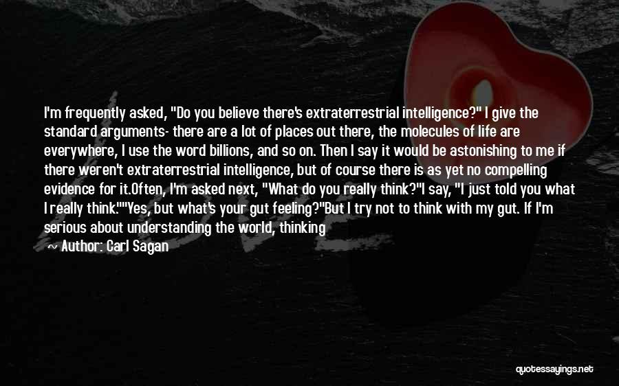 Brain Intelligence Quotes By Carl Sagan