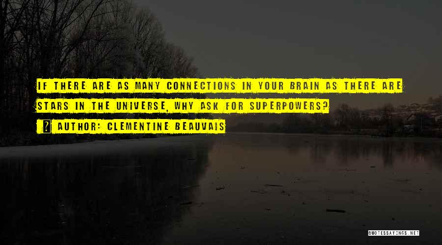 Brain Intelligence Quotes By Clementine Beauvais