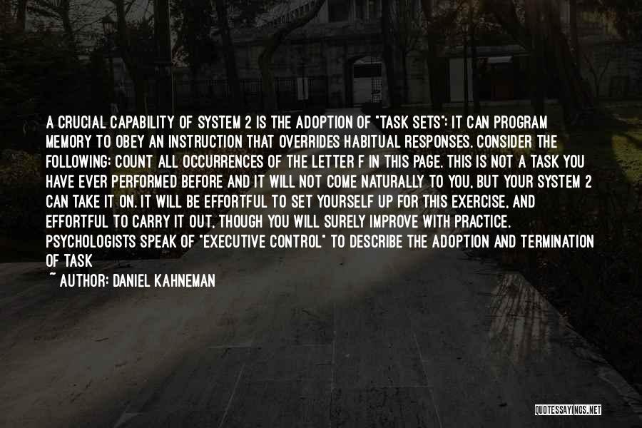 Brain Intelligence Quotes By Daniel Kahneman