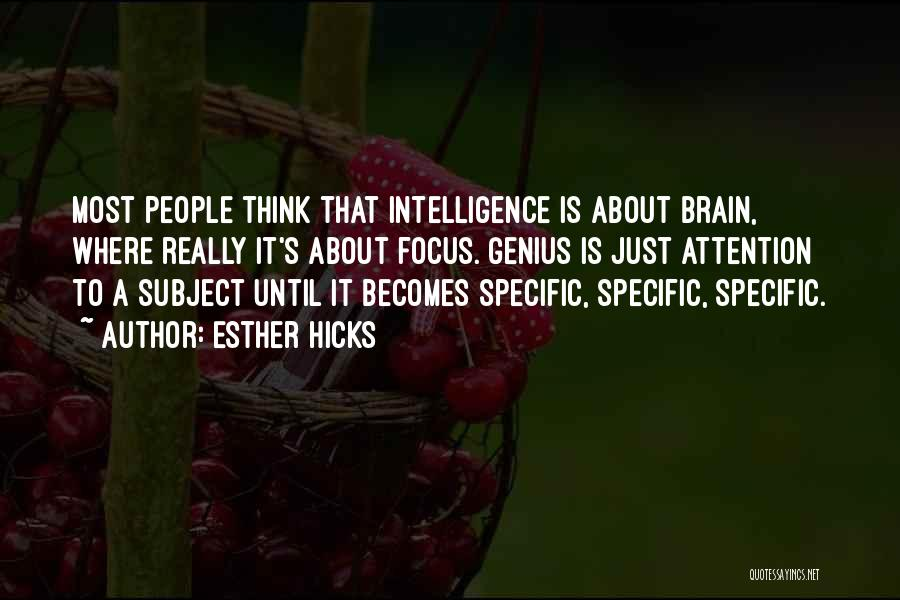 Brain Intelligence Quotes By Esther Hicks