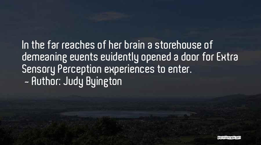 Brain Intelligence Quotes By Judy Byington