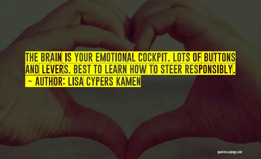 Brain Intelligence Quotes By Lisa Cypers Kamen
