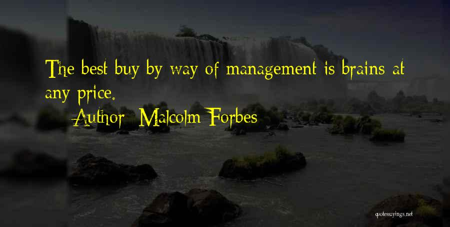 Brain Intelligence Quotes By Malcolm Forbes