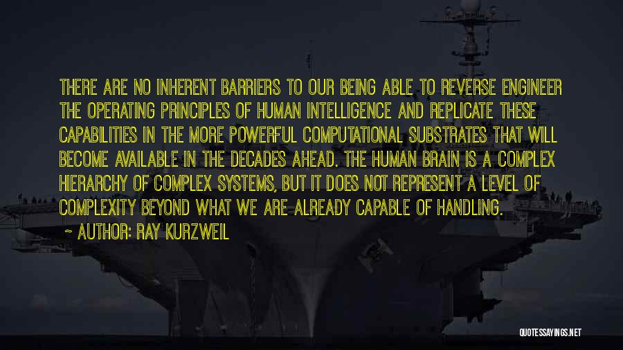 Brain Intelligence Quotes By Ray Kurzweil