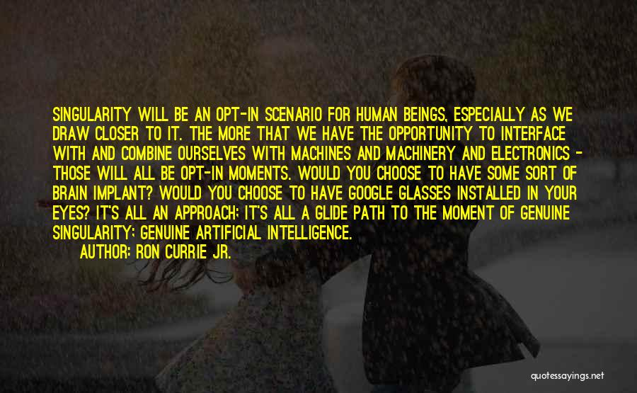 Brain Intelligence Quotes By Ron Currie Jr.