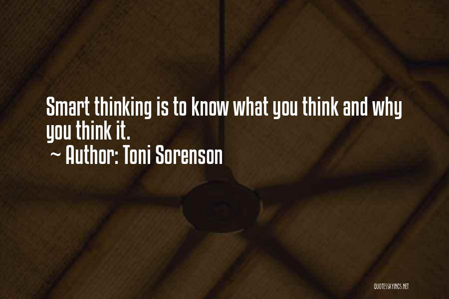 Brain Intelligence Quotes By Toni Sorenson