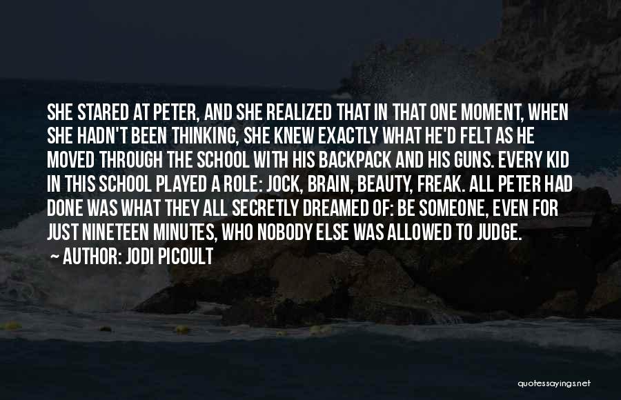 Brain Without Beauty Quotes By Jodi Picoult