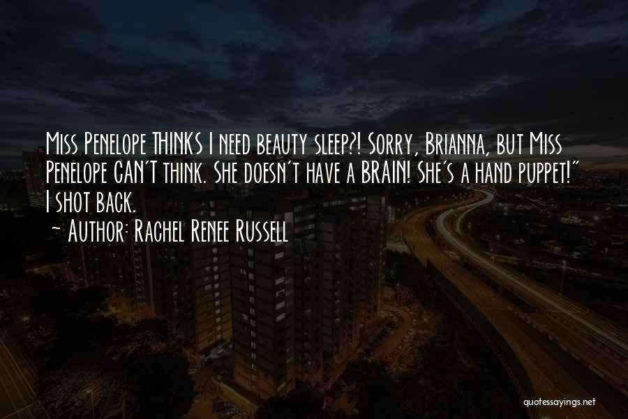 Brain Without Beauty Quotes By Rachel Renee Russell