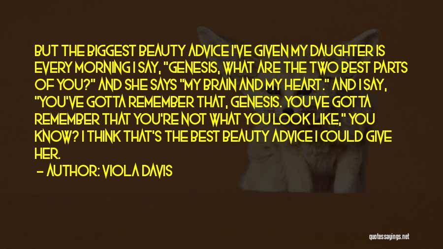 Brain Without Beauty Quotes By Viola Davis