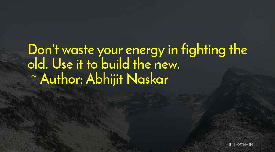 Brainy Inspirational Life Quotes By Abhijit Naskar