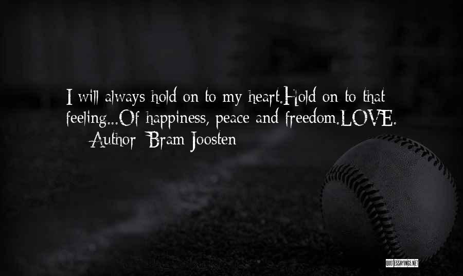 Bram Joosten Quotes 434437