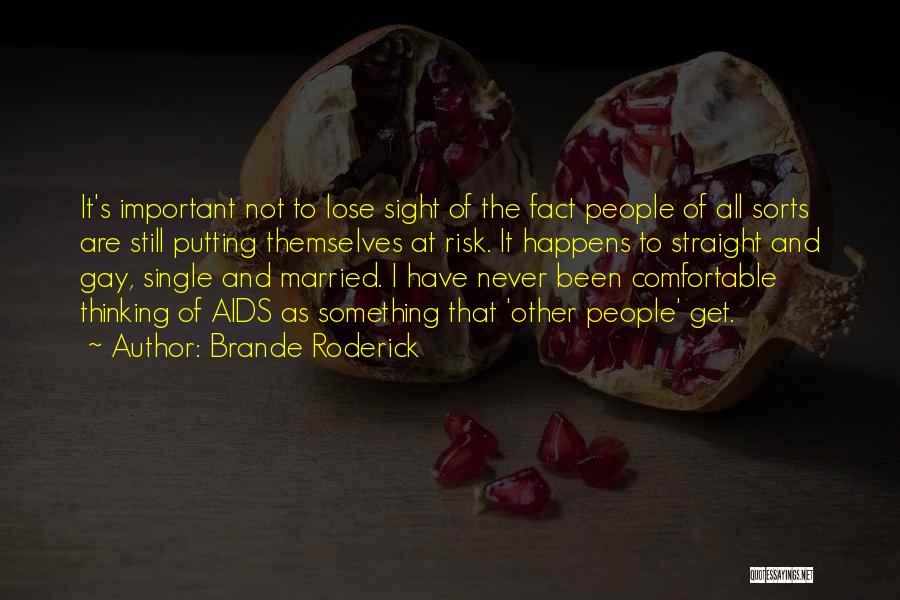 Brande Roderick Quotes 1200758