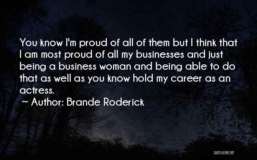 Brande Roderick Quotes 149877