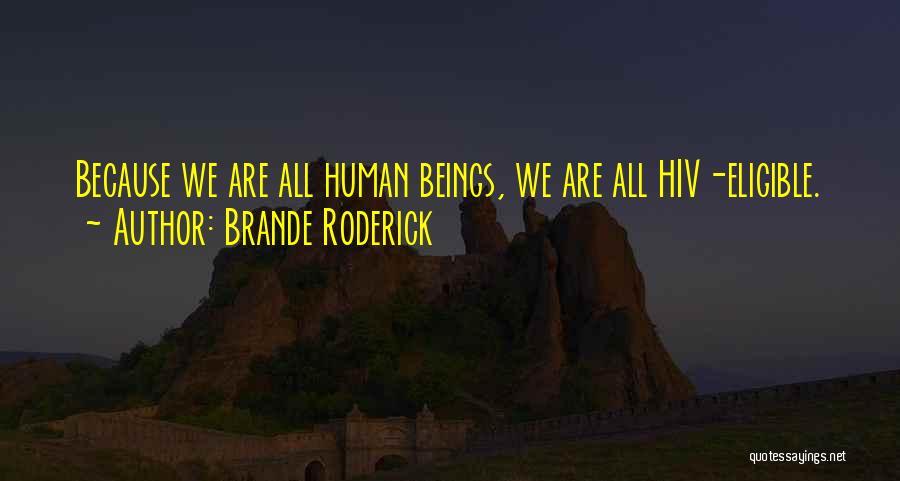Brande Roderick Quotes 1744406