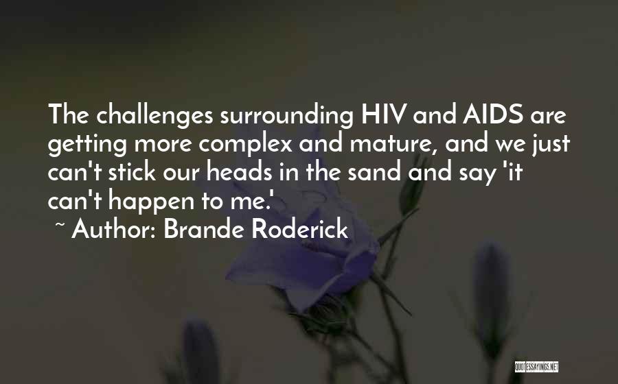 Brande Roderick Quotes 1886923
