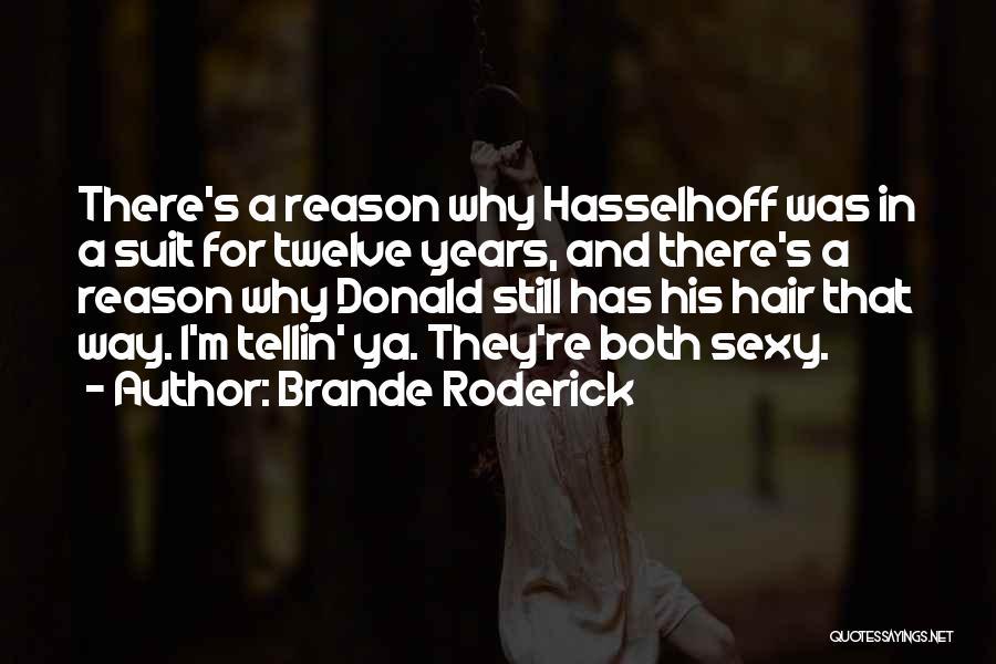 Brande Roderick Quotes 453131