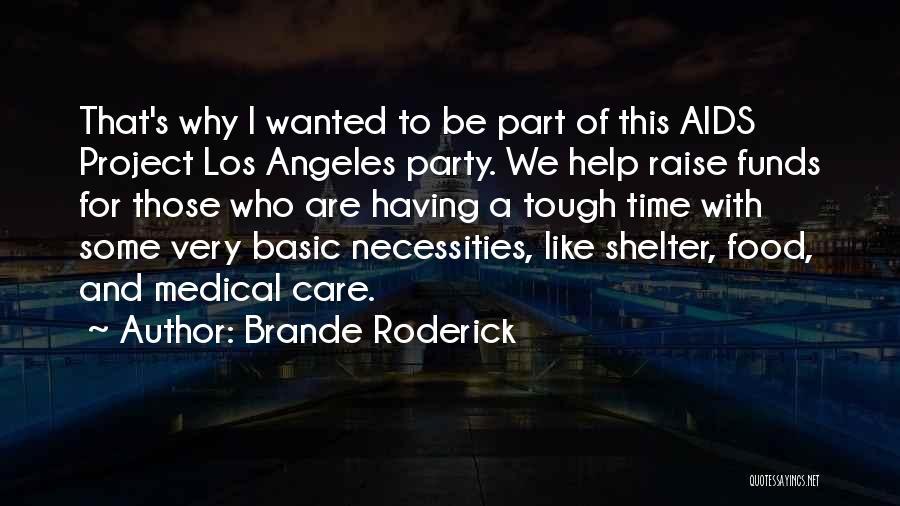 Brande Roderick Quotes 495561