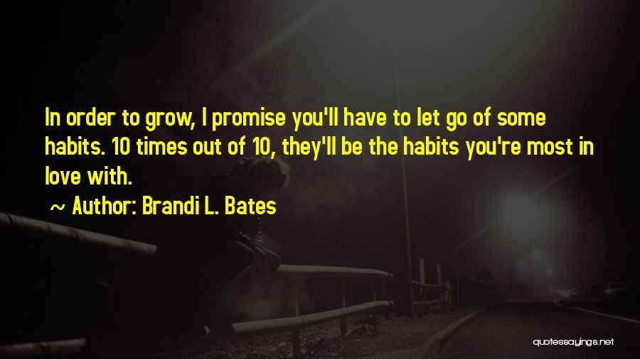Brandi L. Bates Quotes 1084005