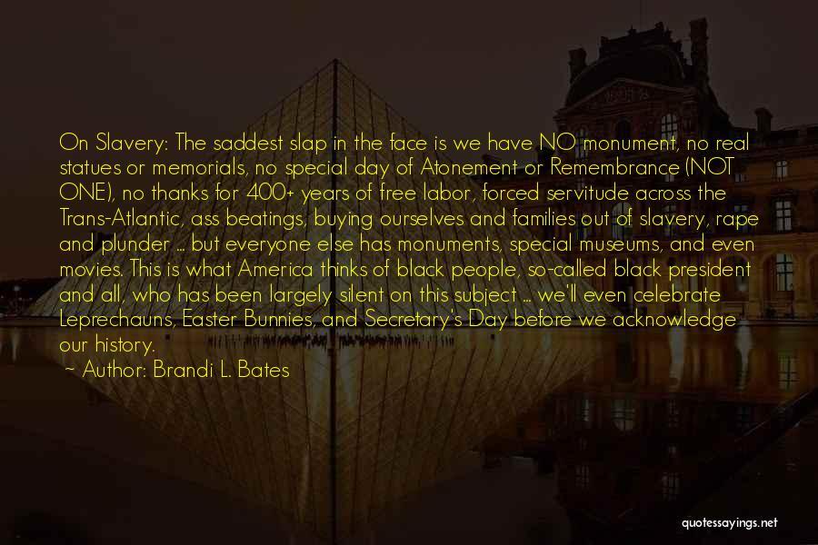 Brandi L. Bates Quotes 1123025