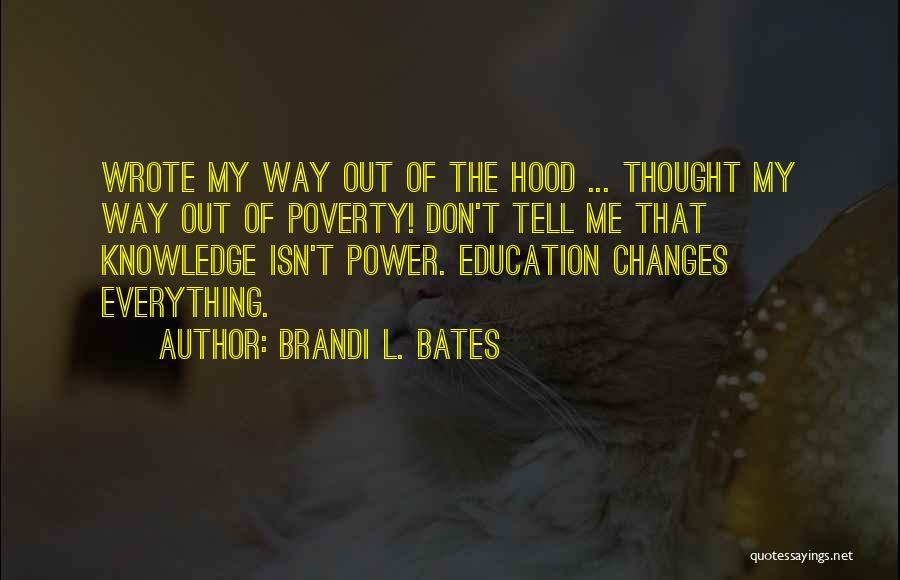 Brandi L. Bates Quotes 1187289