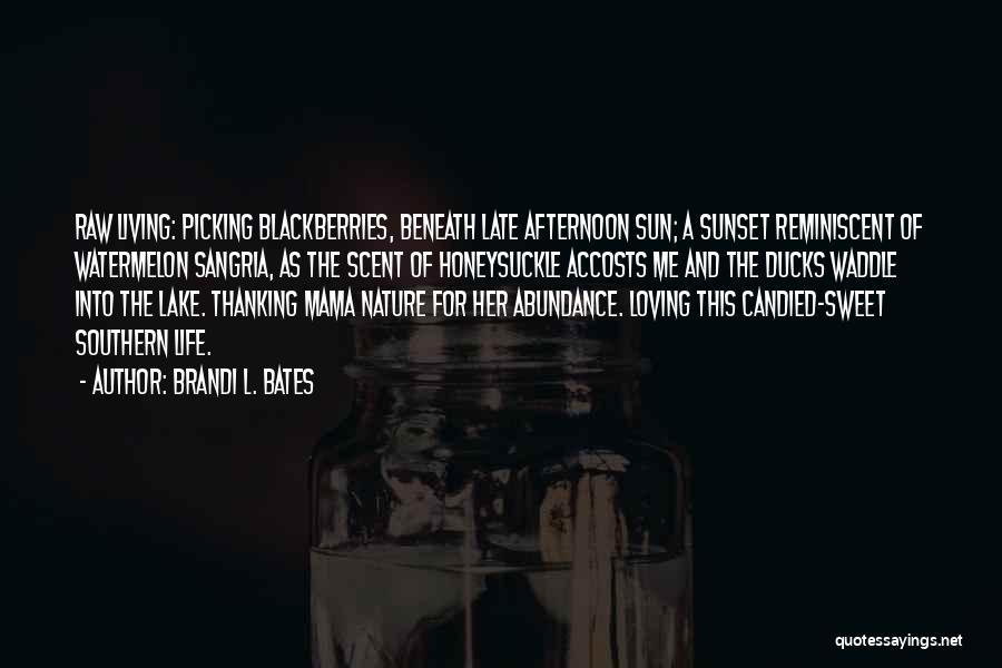 Brandi L. Bates Quotes 1233066