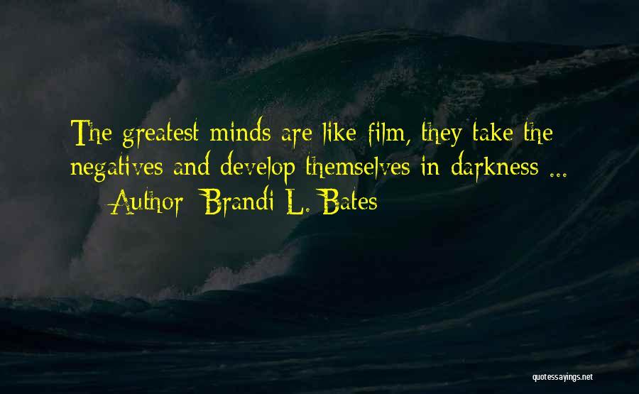 Brandi L. Bates Quotes 1364023