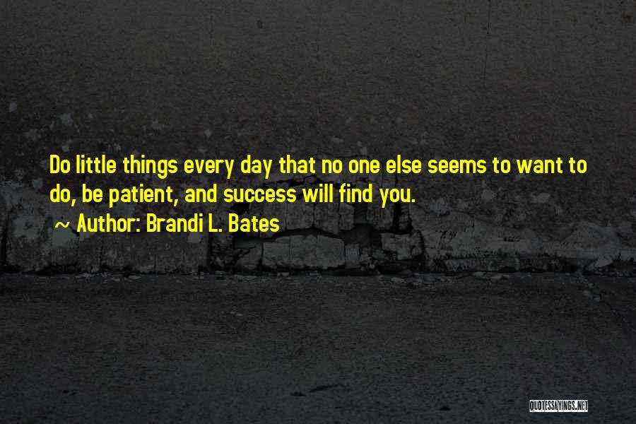 Brandi L. Bates Quotes 1386515