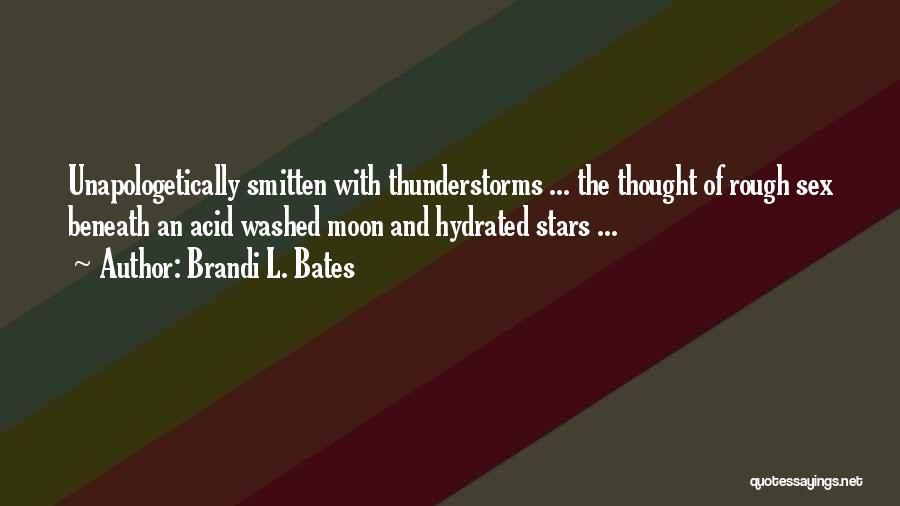 Brandi L. Bates Quotes 1470878