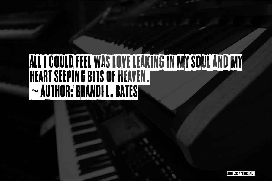 Brandi L. Bates Quotes 1495254