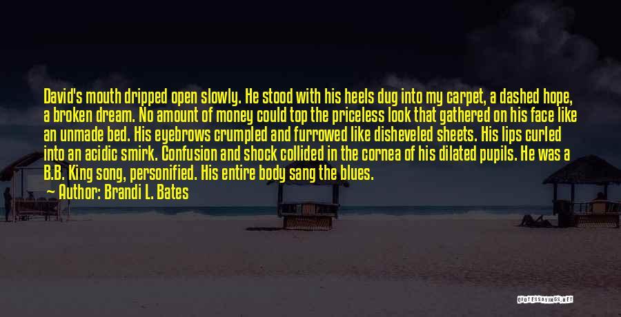 Brandi L. Bates Quotes 1740431