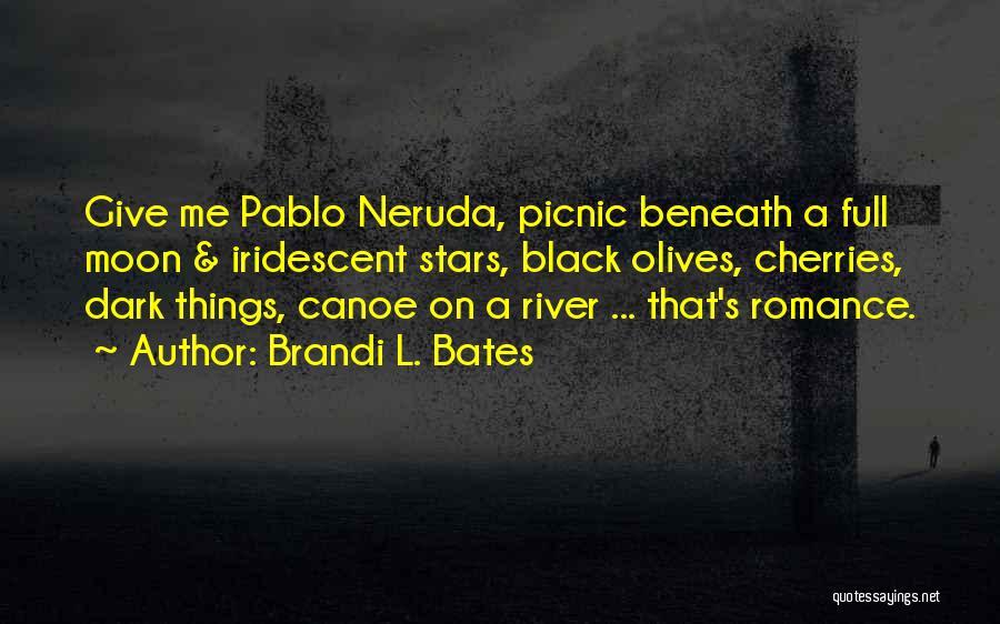 Brandi L. Bates Quotes 1847143