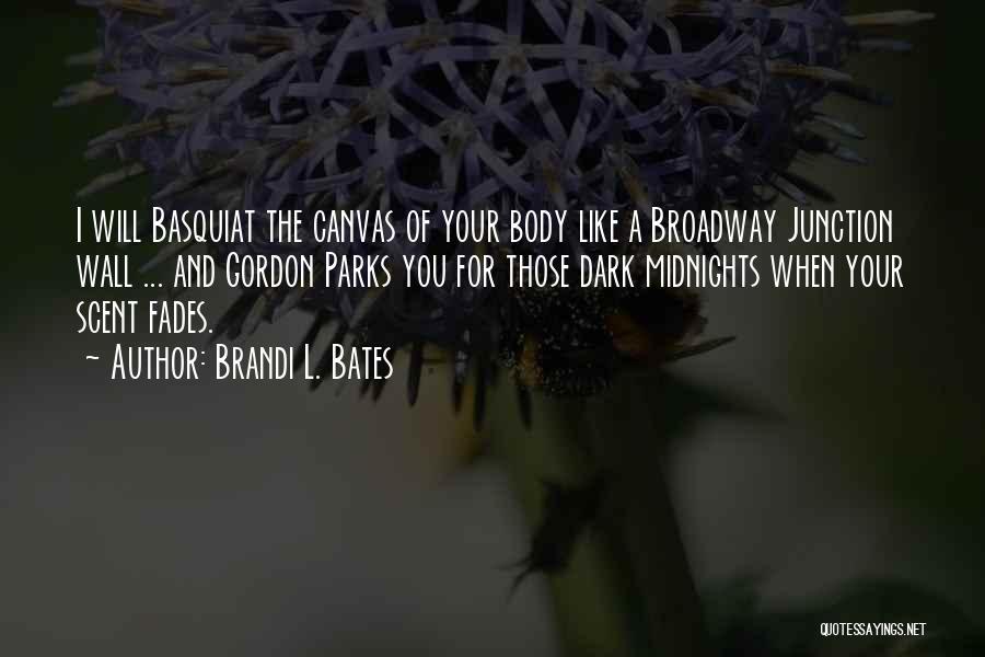 Brandi L. Bates Quotes 1882330
