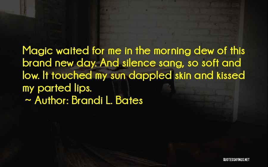 Brandi L. Bates Quotes 2006081