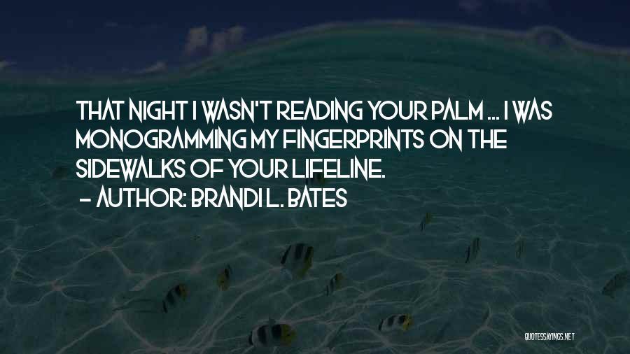 Brandi L. Bates Quotes 2067832