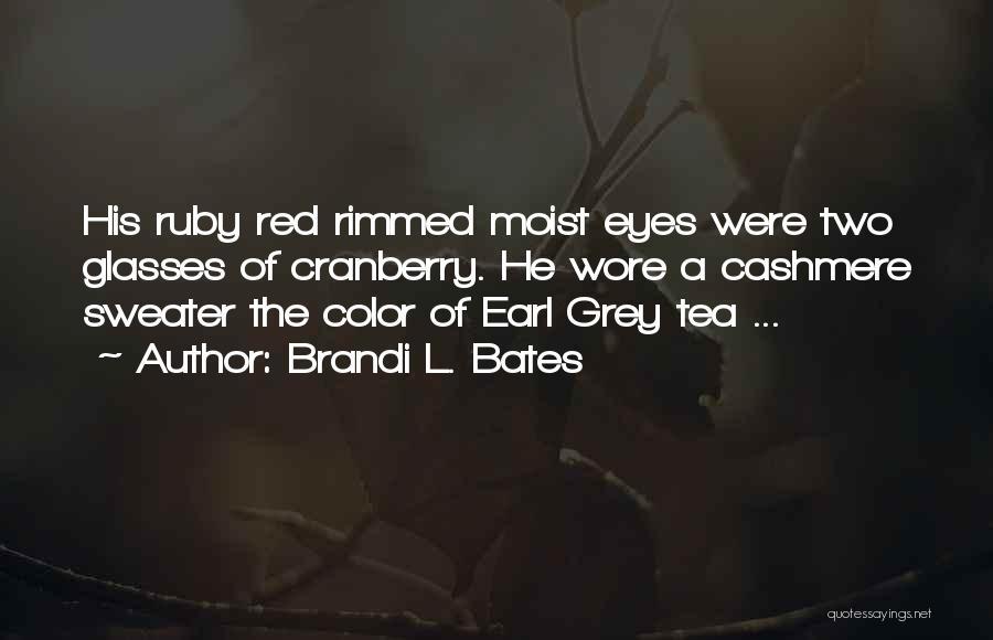Brandi L. Bates Quotes 2079168