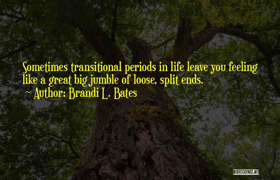 Brandi L. Bates Quotes 2081033