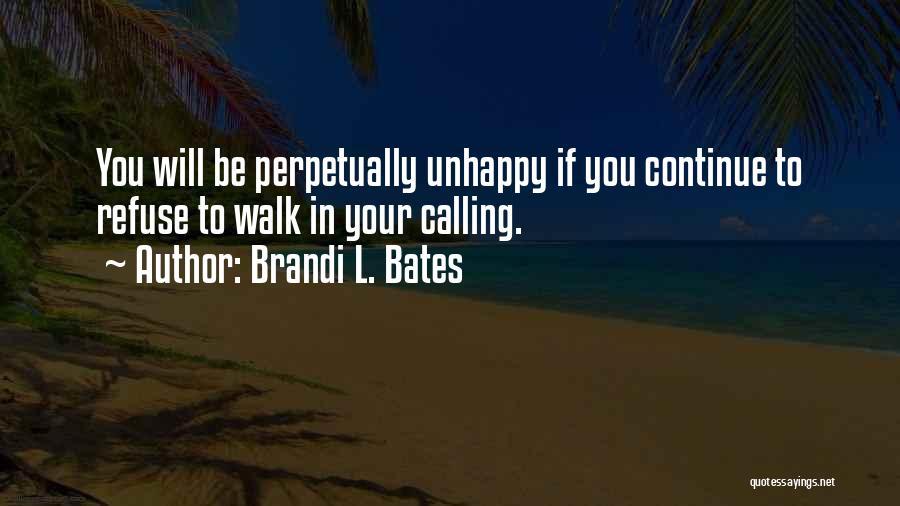 Brandi L. Bates Quotes 2083550