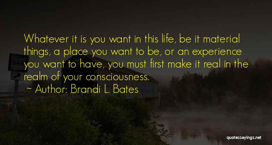 Brandi L. Bates Quotes 2150927