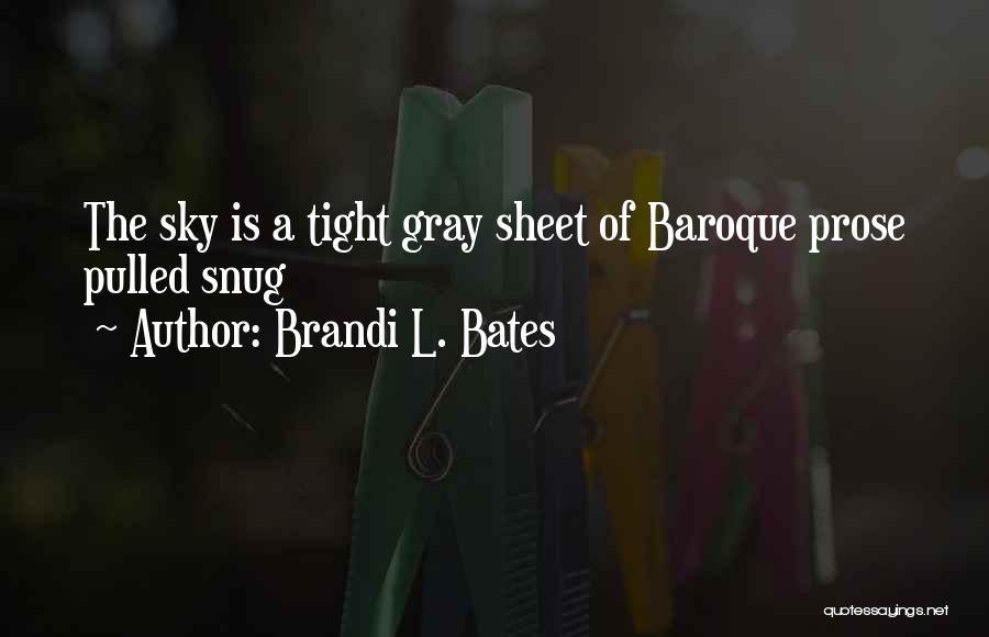 Brandi L. Bates Quotes 274996