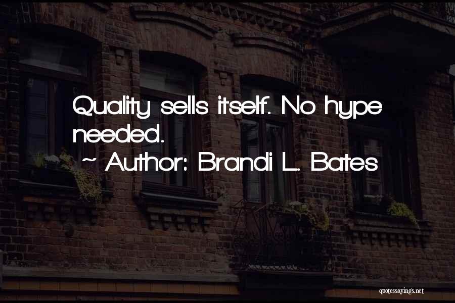 Brandi L. Bates Quotes 337224