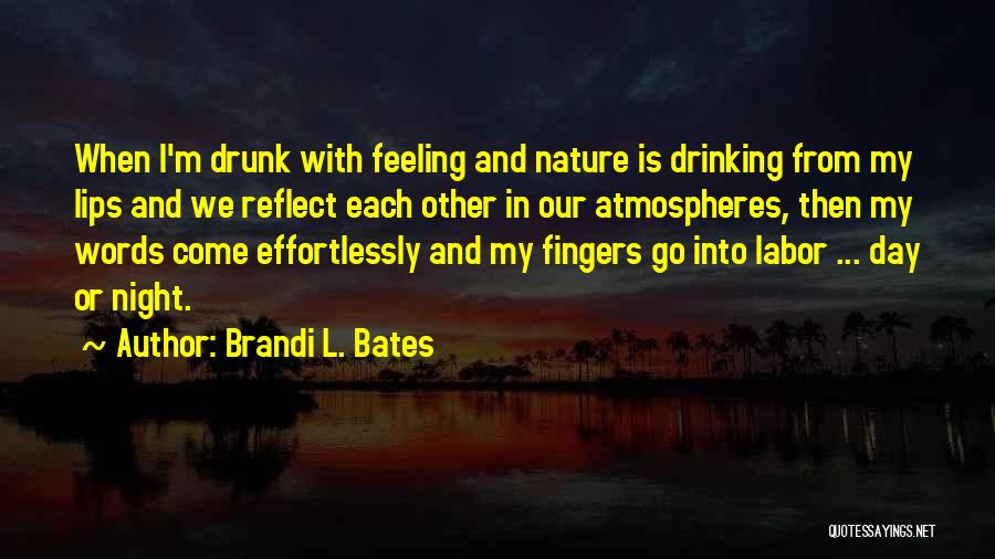 Brandi L. Bates Quotes 406485