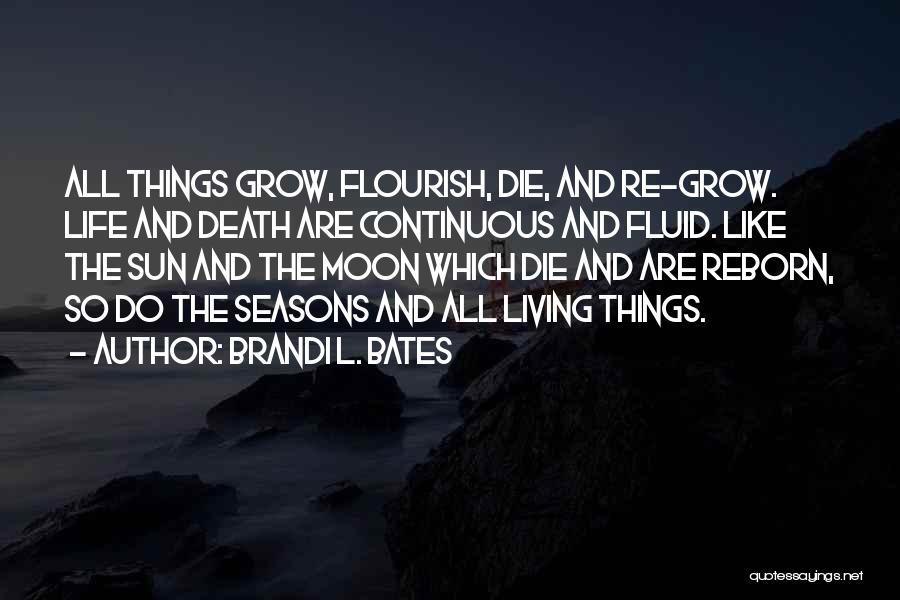 Brandi L. Bates Quotes 568588