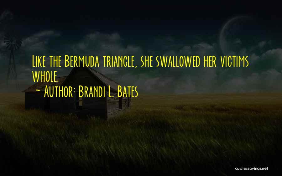 Brandi L. Bates Quotes 711859