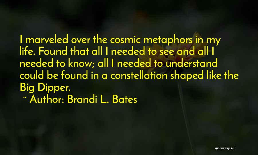 Brandi L. Bates Quotes 743317
