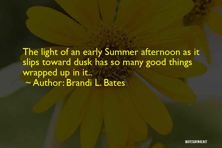 Brandi L. Bates Quotes 88533